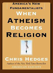 When Atheism Becomes Religion: America's New Fundamentalists