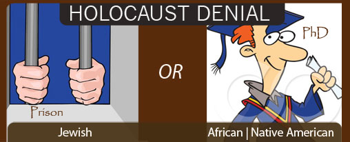 Holocaust Denial, African or Jewish