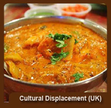 Indian Food Cultural dominates in a Strong European Cultural nation like the UK