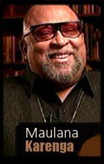 Maulana Karenga Founder of Kwanzaa